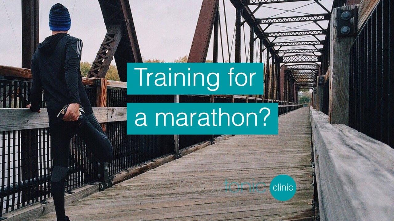 Training for a marathon bodytonic clinic SE16
