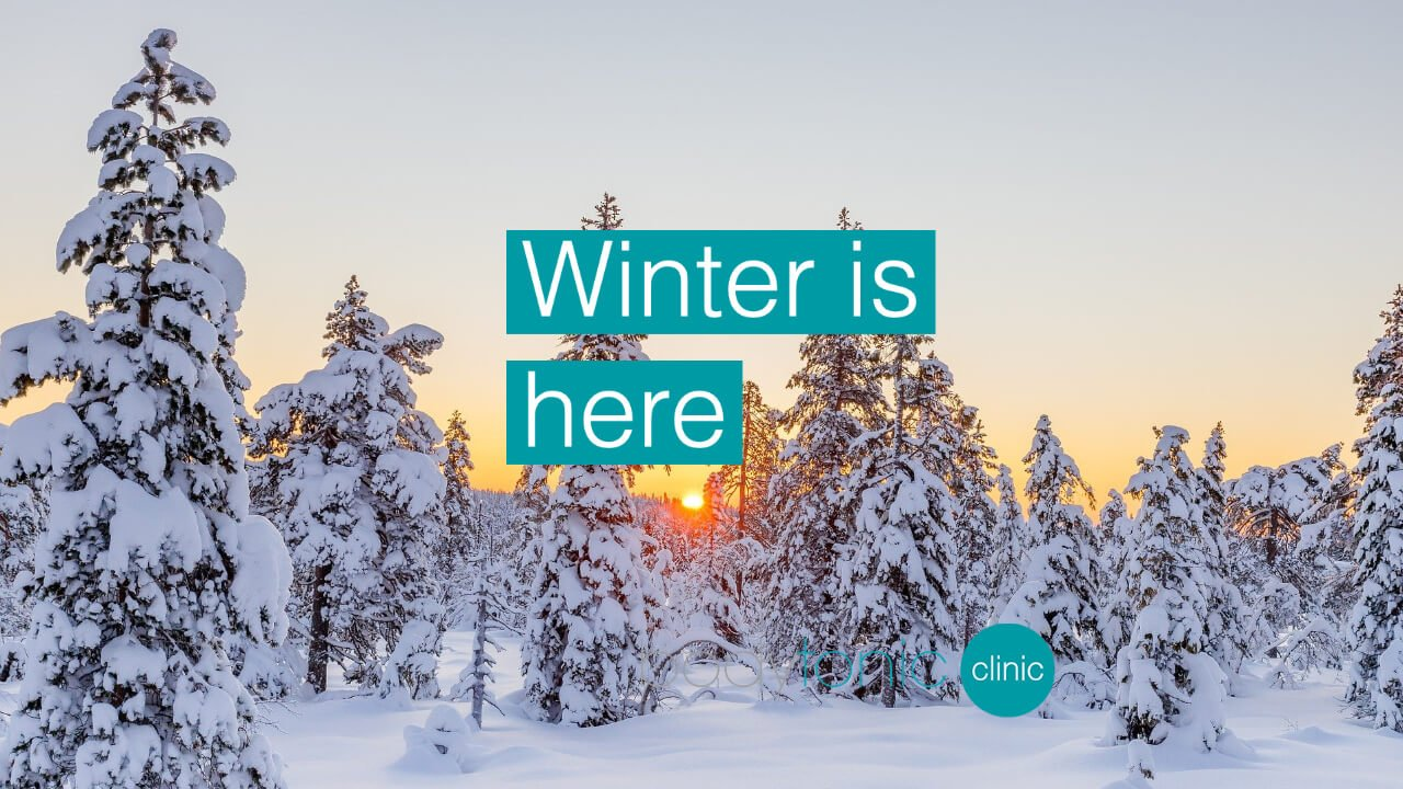 Winter is Here bodytonic clinic SE16