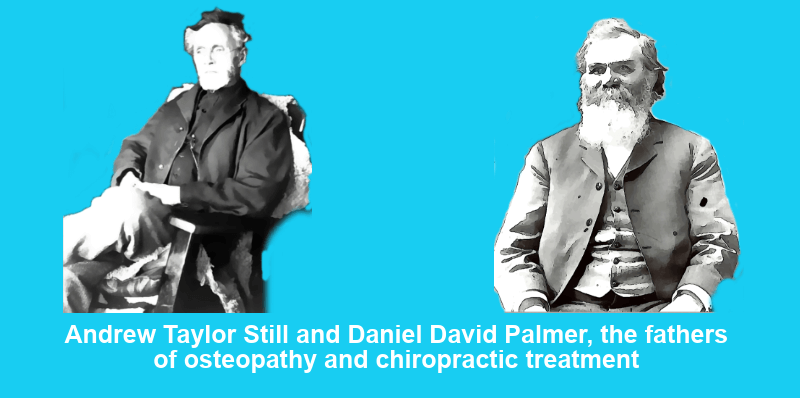 Chiropractor or Osteopath: the founders of both