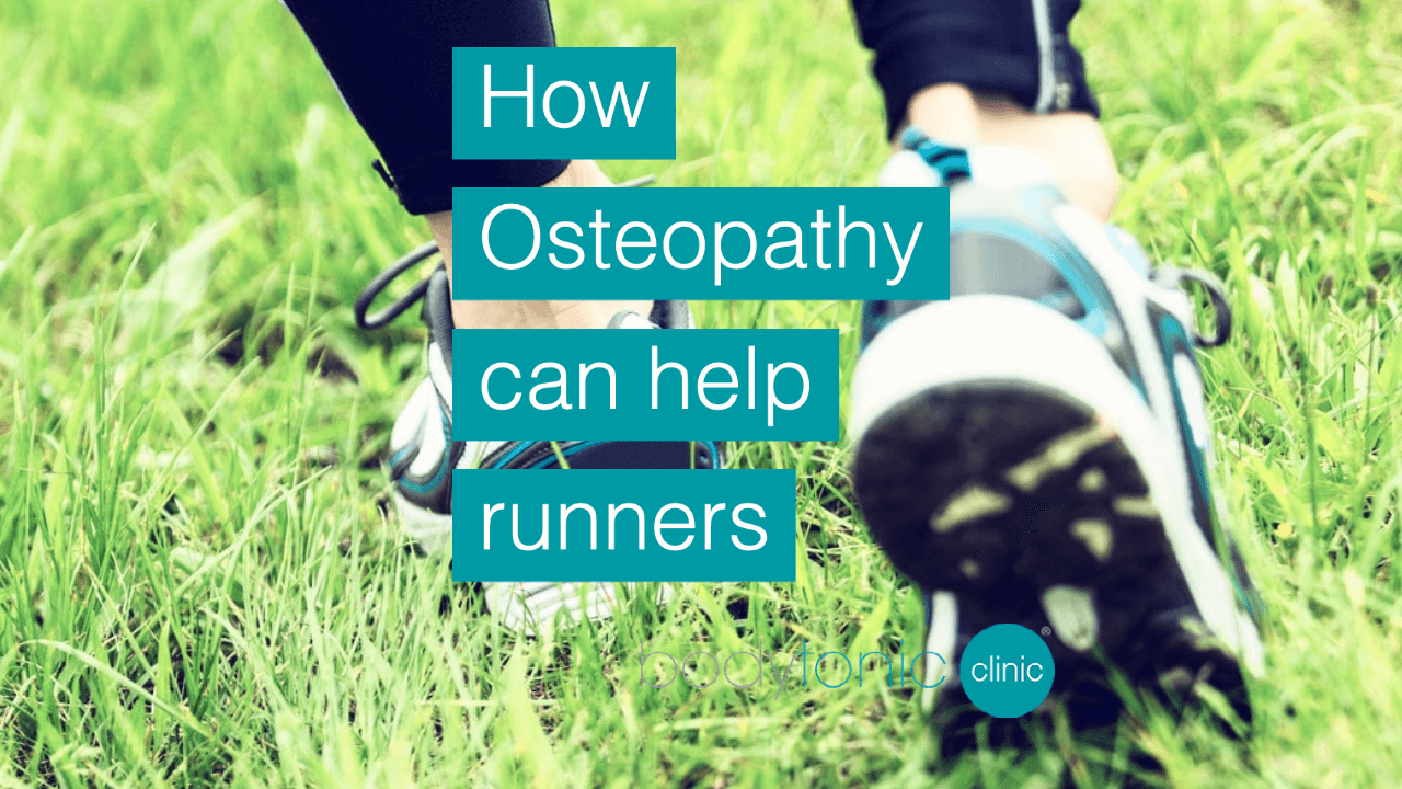 How Osteopathy can help runners bodytonic clinic London