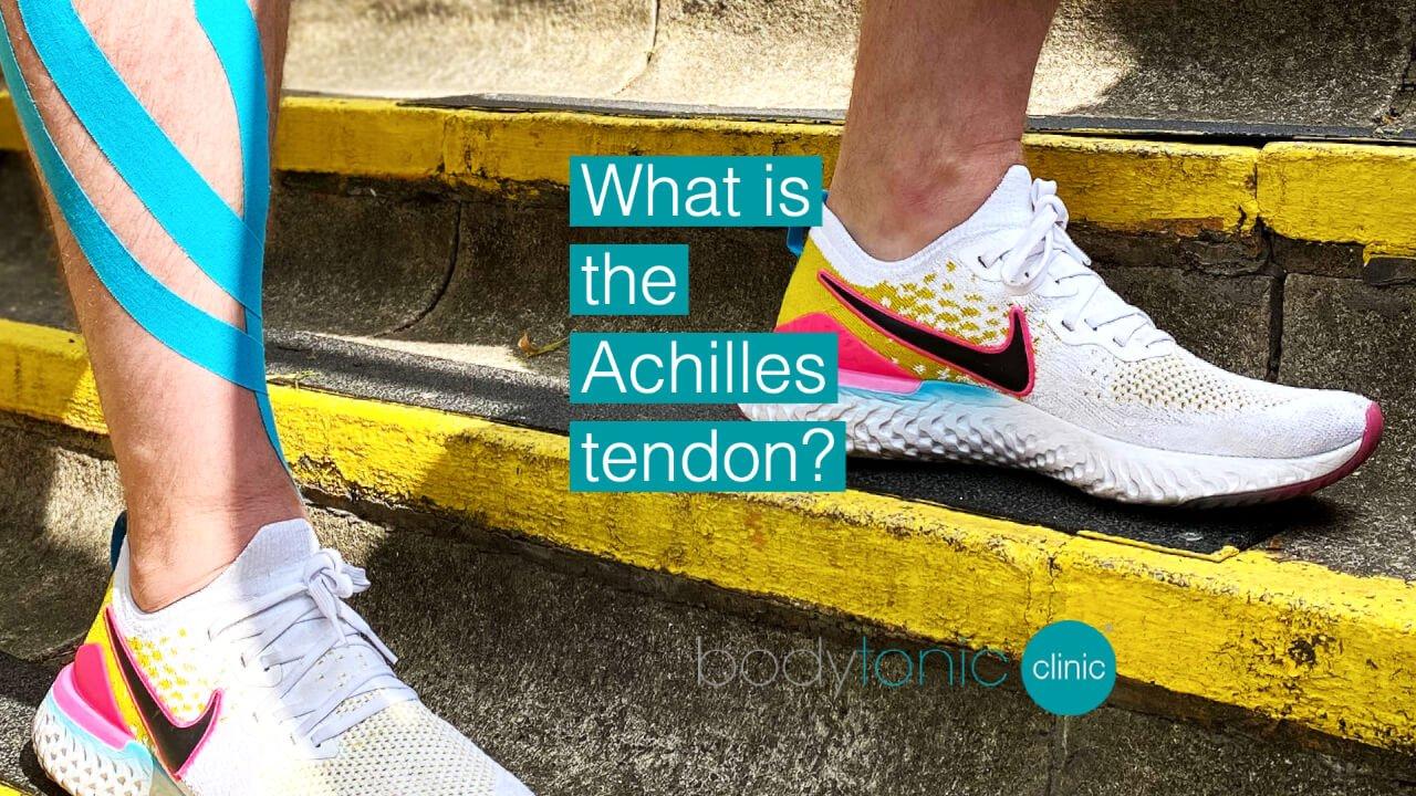 Achilles Tendonitis bodytonic clinic - London