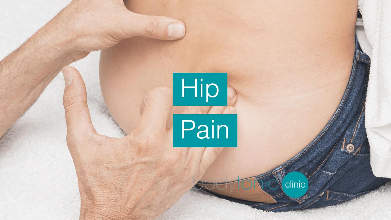 General Hip Pain bodytonic clinic SE16 London