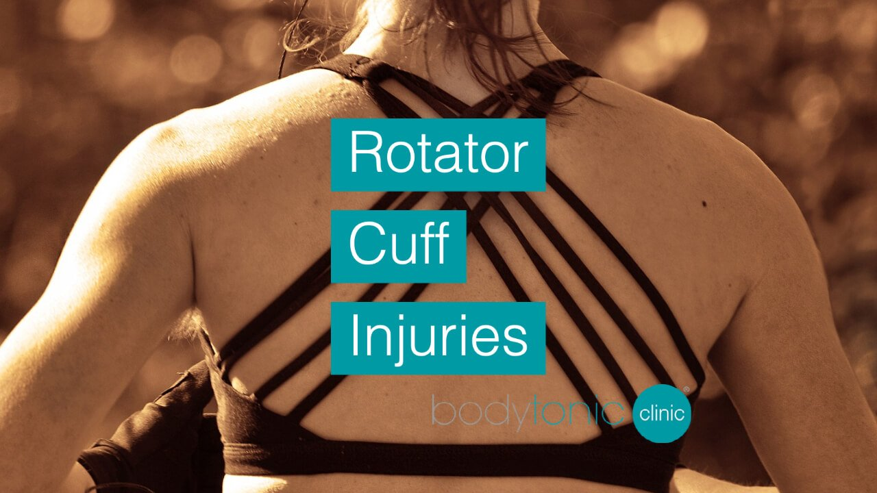 Rotator Cuff Injuries bodytonic clinic SE16 London