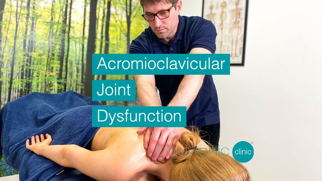 Acromioclavicular Joint Dysfunction bodytonic clinic SE16